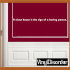 A clean house is the sign of Wall Quote Mural Decal-houseworkhumorquotes02