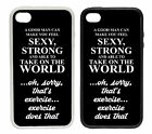 Sexy Strong and Able to Take on World | Rubber and Plastic Phone Cover Case