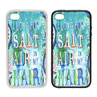 Salty Air In My Hair |Rubber and Plastic Phone Cover Case| Summer Holiday Style