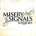 Mirrors [Misery Signals]