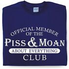 Funny T-shirt for him Piss and Moan Club Mans Birthday Present Gift by  famousfx