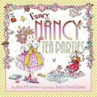 Fancy Nancy Tea Parties by Jane O'Connor c2009 VGC Hardcover We Combine Shipping