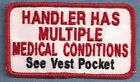 HANDLER HAS MED CONDITIONS  service dog vest patch Sew on or with hook back
