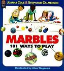 Marbles: 101 Ways to Play by Joanna Cole c1998, VGC Paperback