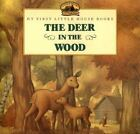 My First Little House: Deer in the Wood by Laura Ingalls Wilder c1999 NEW PB