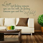 Love Finding Someone - Removable Wall Quote / Interior Wall Quote Sticker DAQ14