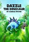 Dazzle the Dinosaur by Marcus Pfister c1994, VGC Hardcover, We Combine Shipping