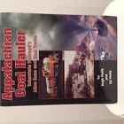 AppalachIan Coal Hauler Interstate Railroad BOOK by Hugh & Ed Wolfe
