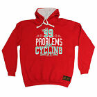 99 Problems Cycling Solve RLTW HOODIE hoody cyclist cycling bicycle birthday