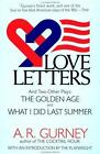 Love Letters and Two Other Plays : The Golden Age, What I Did Last Summer (PB)