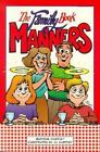 The Family Book of Manners by Hermine Hartley (1993, Paperback, Revised)