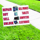 no phone buy - Repair Buy Sell Unlock Cell Phones Tablets Computers Electronics Coroplast Sign
