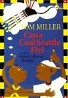 Can a Coal Scuttle Fly? by Camay C. Murphy c1996, Hardcover *We Combine Shipping