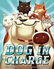 Dog in Charge by K. L. Going c2012, VGC Hardcover, We Combine Shipping