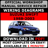 OFFICIAL WORKSHOP Service Repair MANUAL SUZUKI SWIFT 1988-2003 +WIRING DAIGRAM