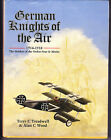 German Knights of the Air, 1914-18 : Holders of the Ordre Pour le Merite
