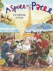 A Spree in Paree by Catherine Stock c2004 VGC HC We Combine Shipping