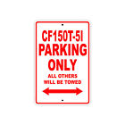 CFMOTO CF150T-5I Parking Only Towed Motorcycle Bike Aluminum Sign
