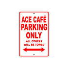 Ace Cafe Parking Only Motorcycle Bike Decor Novelty Notice Aluminum Metal Sign $39.99 USD on eBay