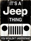 IT'S A JEEP THING WALL ART SIGN BLACK WITH JEEP LOGO GARAGE MAN CAVE MDF PLANK