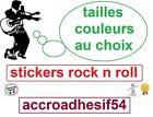 autocollant adhesif rock n roll,elvis,johnny,eddy musicTaille et couleur o choix