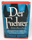 Der Fuehrer - Hitler's Rise to Power by Konrad Heiden (1944, HC, Book Club Ed.)
