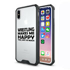 For Apple iPhone X XS Max XR Clear Shockproof Case Wrestling Makes Me Happy