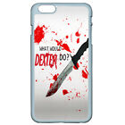 WHAT WOULD Dexter DO For iPhone iPod Samsung LG Motorola SONY HTC HUAWEI Case