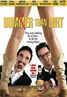 Dumber Than Dirt (DVD, 2006)