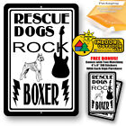 Rescue Dogs Rock Boxer Man Cave Sign Tin Indoor And Outdoor Metal Novelty Gifts