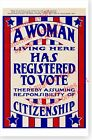 A Woman Living Here Has Registered To Vote Womens Suffrage Circa 1920 Poster