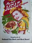 """Vintage National Live Stock and Meat Board """"My Best Meat Recipes """" Cookbook"""