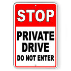 Stop Private Drive Do Not Enter Metal Sign 5 SIZES warning property road SDN007 $11.89 USD on eBay