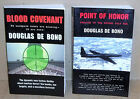 2 Signed books by Douglas De Bono Blood Covenant & Point of Honor