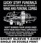 299 WAKE & FUNERAL COMBO BEAT UP HEARSE USED COFFIN BEER & PIZZA SKULL T-SHIRT image