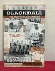 Blackball: The Story Of Black Basseball Paperback Book By Kevin Pulley BRAND NEW