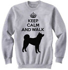 AKITA - KEEP CALM AND WALK - NEW COTTON GREY SWEATSHIRT