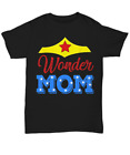 Funny Wonder Mom T-shirt Superhero Tee Gifts For Mother's Day I Love Mommy Woman