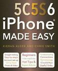 iPhone 5C, 5S and 6 Made Easy, Smith, Chris, Good Condition Book, ISBN 978178361