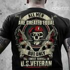All Men Are Created Equal But Only The Finest Served In US Veteran Men T-Shirt