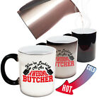 Funny Magic Mug Christmas Birthday Gift - Butcher Youre Looking Awesome