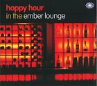 V/A Lounge - Happy Hour In The Ember Lounge [CD]