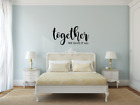 Together We Have It All - Vinyl Home Wall Decor Decal Sticker Love Quote Sign