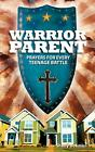 Warrior Parent by Shelly Bokman (English) Paperback Book Free Shipping!
