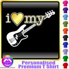 Bass Guitar I Love My - Personalised Music T Shirt 5yrs - 6XL by MusicaliTee