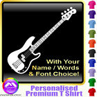 Bass Guitar Picture With Your Words - Music T Shirt 5yrs - 6XL by MusicaliTee