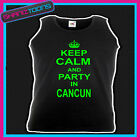 KEEP CALM AND PARTY IN CANCUN HOLIDAY CLUBBING STAG PARTY UNISEX VEST TOP