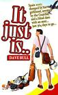 It Just Is...: Spain 2010: Dumped by His Girlfriend, Arrested by the Guardia, an