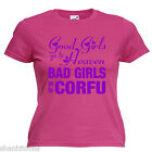 Bad Girls Corfu Hen Party Ladies Lady Fit T Shirt 13 Colours Size 6 - 16