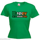Happy St Patricks  Day Ladies Lady Fit T Shirt Size 6 -16